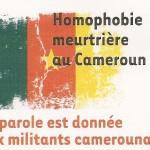 Homophobie meurtrière au Cameroun: rencontre émouvante à Dialogai