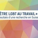 Bilan des assises « La diversité au travail: un enrichissement mutuel » et résultats de l'étude « Etre LGBT au travail »