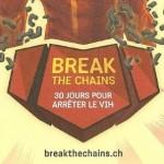 Break the chains – 30 Jours pour arrêter le VIH