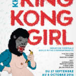 King Kong Girl – théâtre & tables rondes