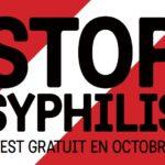 Stop Syphilis- profitez du test gratuit en octobre
