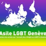 Projet « Asile LGBT Genève » – rapport de recherche