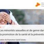 Promotion Santé Suisse – Les minorités sexuelles et de genre dans la promotion de la santé et la prévention